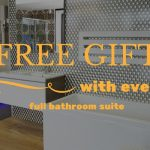 Free gift with every full bathroom suite!